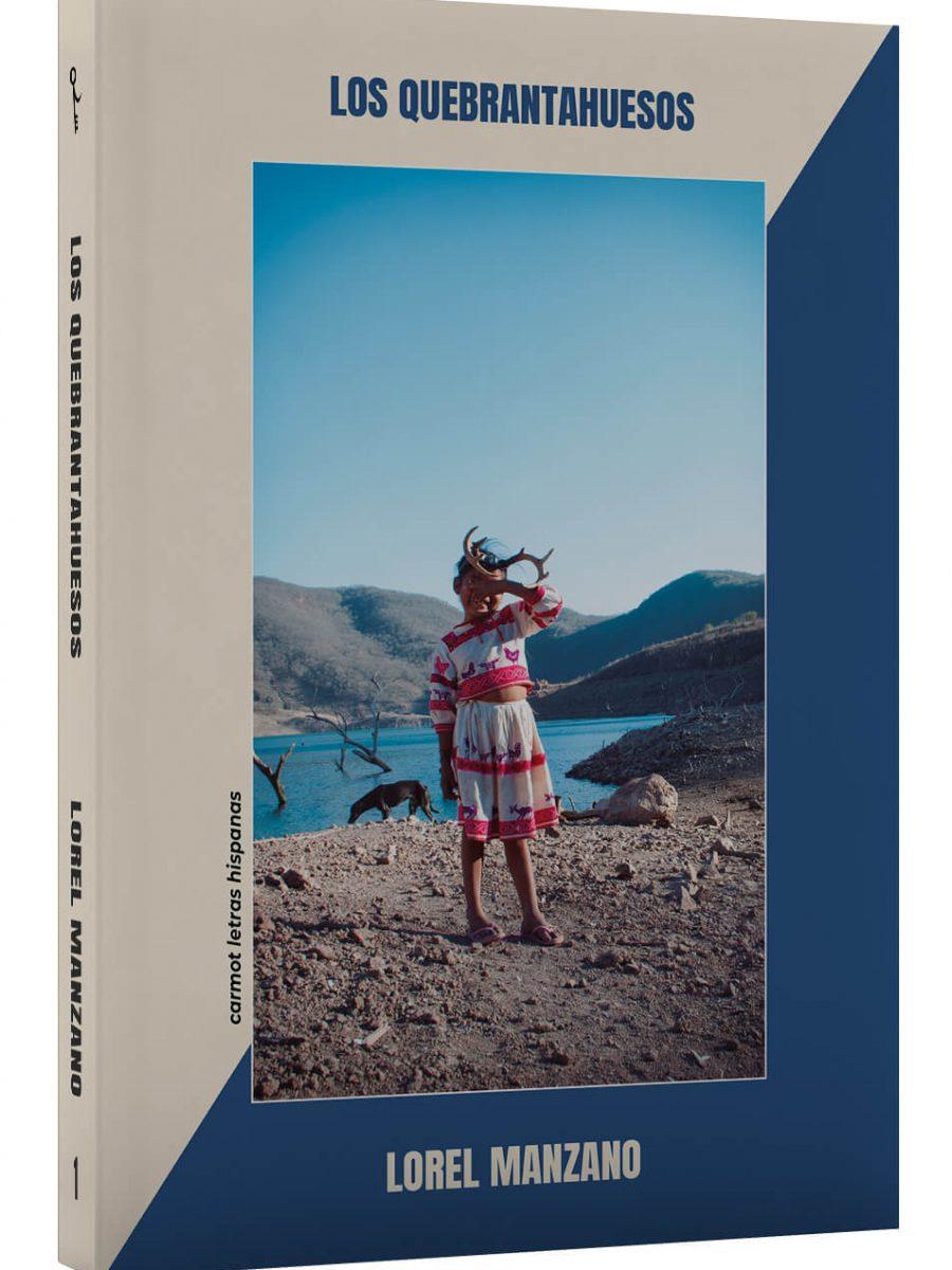 Los quebrantahuesos Libro de Lorel Manzano Edición 2021 Cicely Editorial Frontal